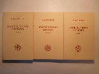 LACTANCE,Institutions divines (3 volumes seuls).